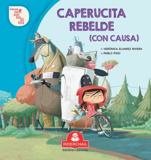 CAPERUCITA REBELDE (CON CAUSA)